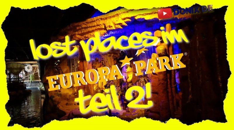 Lost Places im Europa-Park – Teil 2