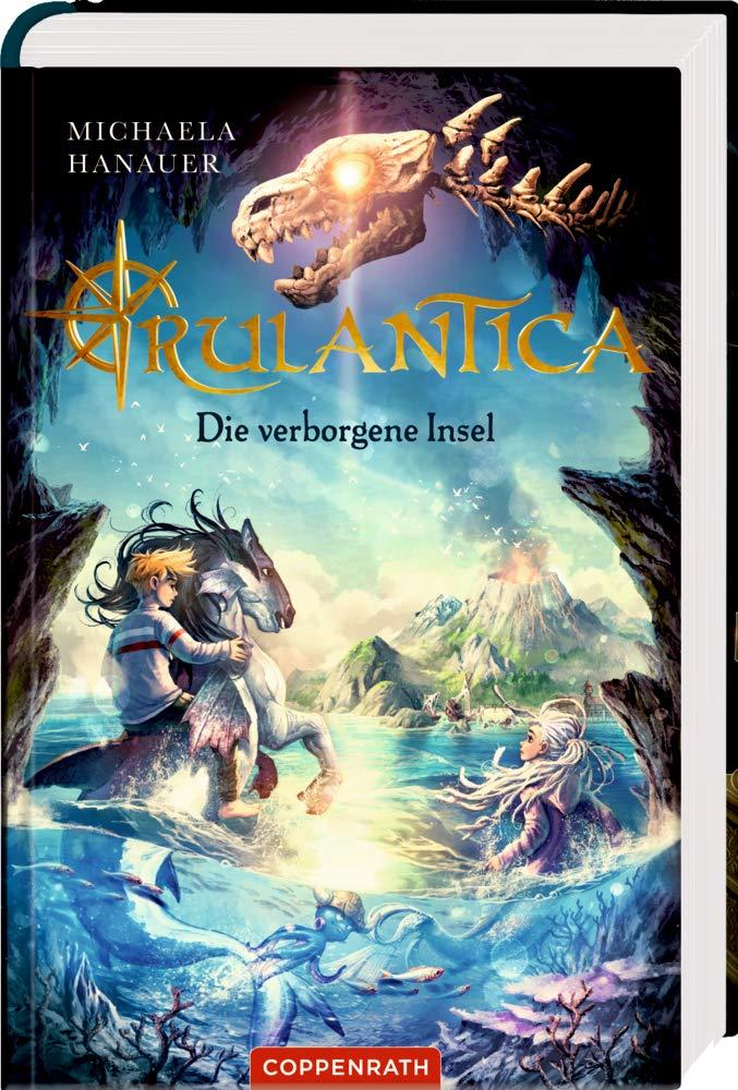 Rulantica - Ein Fantasy-Abenteuer aus dem Coppenrath Verlag erzählt die Geschichte, die der Europa-Park als neues Wasser-Erlebnis-Resort umsetzt. Buchcover (c) Coppenrath