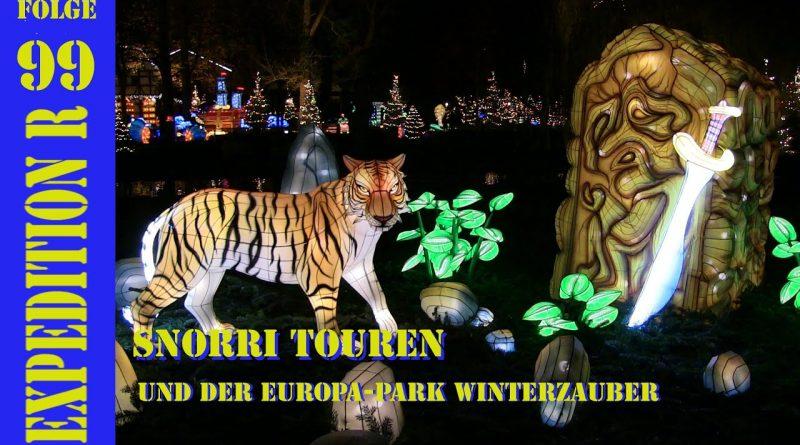 EXPEDITION R #099: Snorri Touren und der EUROPA-PARK Winterzauber
